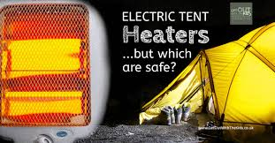 tent heaters camping in autumn winter and spring what type of electric heater is safest for a tent