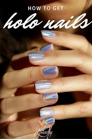 holographic nails justpeachy co the official blog of chia