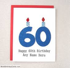 free 60th birthday cards with name