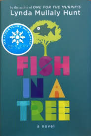 For A Tree Fish In A Tree Lynda Mullaly Hunt