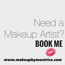 i need a makeup artist makeup by montrice home
