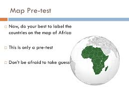 africa map test entrance ticket name all the continents ppt