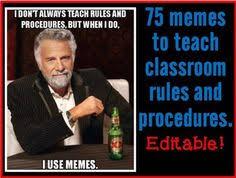 Editable Memes - classroom memes posters editable back to school class rules