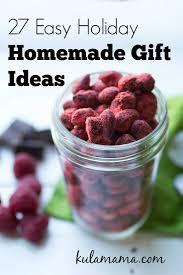 Holiday Gift Ideas by Easy Holiday Homemade Gifts Ideas Kula Mama