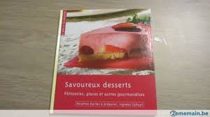 colruyt recettes de cuisine livre de cuisine savoureux dessert colruyt a vendre 2ememain be