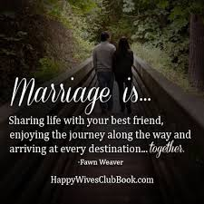 wedding quotes on friendship marriage is destinations texts and married