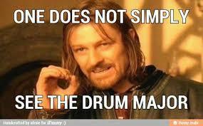 Drum Major Meme - baritone memes photos facebook