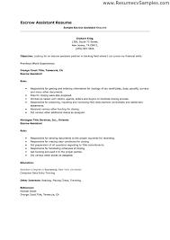 Escrow Officer Job Description Resume by Sample Medical Assistant Resume Escrow Assistant Resume Resume