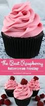 the best raspberry buttercream frosting recipe raspberry