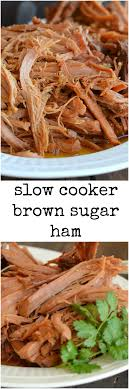 cooker brown sugar ham dairy on the prairie