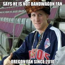 Oregon Ducks Meme - says he is not bandwagon fan oregon fan since 2010 bandwagon