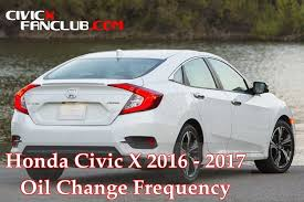 when to change on honda civic x in km