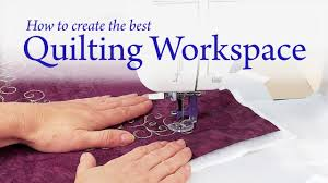 how to create the best quilting workspace youtube