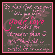 Quotes On The Love Of God by Quote For The Love Of My Life 1000 Images About Love Quotes On
