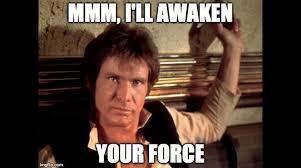 Star Wars Love Meme - humor star wars the force awakens themed memes image macros