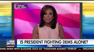 Trump Kumbaya Jeanine Pirro Says