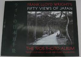 frank lloyd wright u0027s fifty views of japan the 1905 photo album
