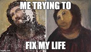 Funny History Memes - image tagged in memes funny meme christ art history painting my