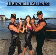 thunder in paradise the nostalgia