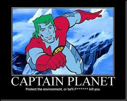 lovely captain planet meme de motivationalist captain planet