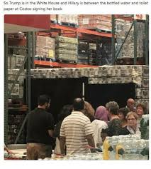 Costco Meme - so trump is in the white house and hillary is between the bottled
