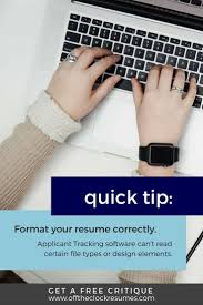 formatting your resume 142 best resume tips images on pinterest resume tips resume resume quick tip if your resume isn t formatted correctly it may not