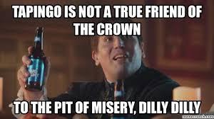 True Friend Meme - is not a true friend of the crown