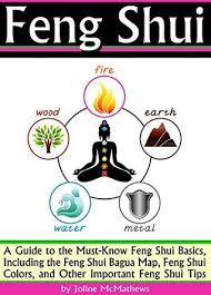 feng shui guide feng shui a guide to the must know feng shui basics including