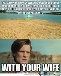Meme Dr Who - wifeception doctor who by team barrowman meme center