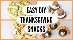 thanksgiving goodies recipes easy last minute thanksgiving snacks 2015 youtube