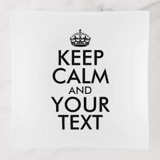Original Keep Calm Meme - personalized internet meme keep calm and your text trinket trays