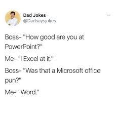 Microsoft Word Meme - dopl3r com memes dad jokes dadsaysjokes boss how good are