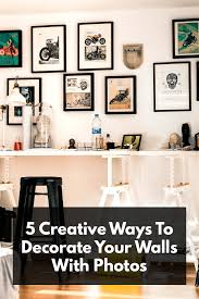 Easy Home Decor 5 Ways To Decorate Your Walls With Photos The Fracture Blog