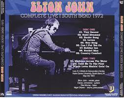 Country Comfort Elton John Elton John Complete Live South Bend 1972 2cdr U2013 Giginjapan