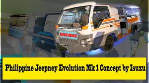 philippine jeep philippine jeepney evolution mk 1 concept by isuzu youtube
