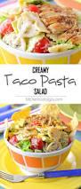 creamy taco pasta salad kitchen nostalgia