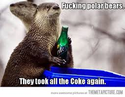 Coke Bear Meme - damn polar bears the meta picture
