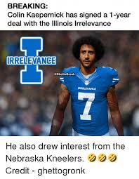 Kaepernick Meme - breaking colin kaepernick has signed a 1 year deal with the