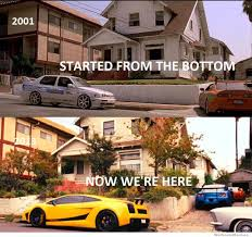 Fast And Furious 6 Meme - started from the bottom weknowmemes