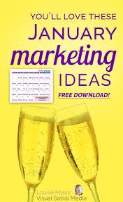 january marketing ideas to rock 2018 free
