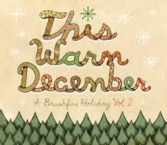 Warm This Warm December Brushfire Records