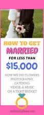 budget wedding 266 best budget wedding images on pinterest budget wedding apps