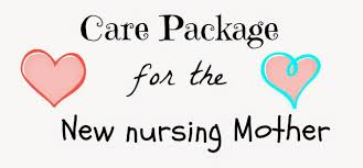new care package new care package a treat for the newly nursing growing