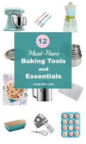 12 must have baking tools and essentials zesty olive simple