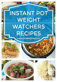 cuisine weight watchers with erika instant pot weight watchers dinner or lunch recipes