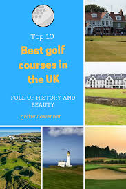top 10 best golf courses in the uk