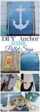 outdoor wall decor diy diy anchor sign outdoor pallet pallets and craft