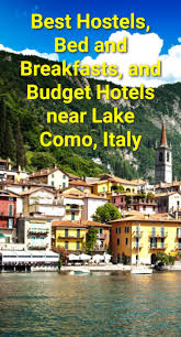 best hostels bed and breakfasts and budget hotels near lake como