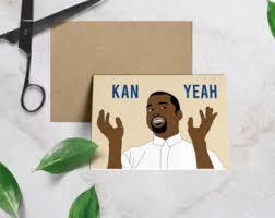 kanye birthday card kanye birthday card etsy