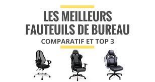 le de bureau les meilleurs fauteuils de bureau comparatif 2018 le juste choix